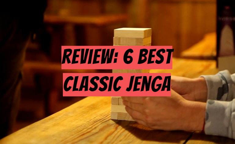 6 Best Classic Jenga Review