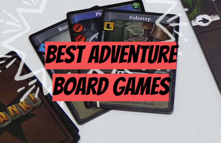 5 Best Adventure Board Games